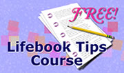 Lifebook Tips Course